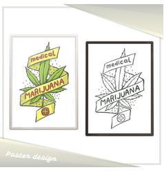 Medical marijuana poster eight vector