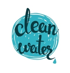 Clean water lettering on blue background eco vector