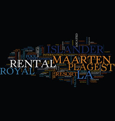 La plage royal islander rental st maarten text vector