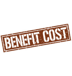 Benefit cost square grunge stamp vector