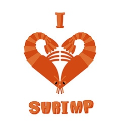 I love shrimp Symbol of heart of an underwater vector image
