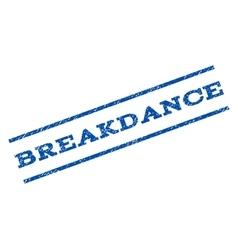 Breakdance watermark stamp vector