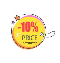10 off price special offer round promo sticker vector
