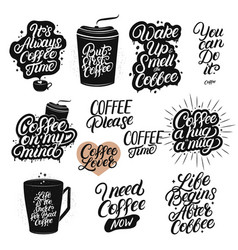 set of hand drawn lettering coffee quotes vector image vector image
