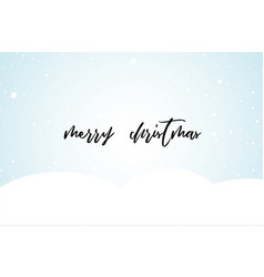 Christmas clean background with snow and lettering vector