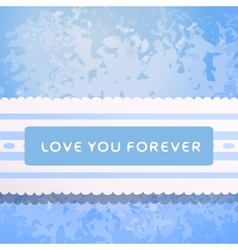 Lace with declaration in eternal love vector