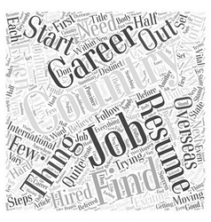 Starting A Career In Another Country Word Cloud vector image vector image