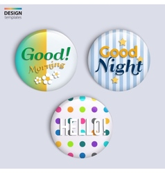 Three colorful glossy badges with text vector image