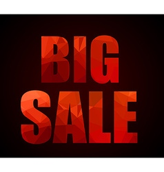 Big sale promotional slogan with low poly letter vector