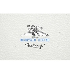Mountain and outdoor adventures mountain hiking vector