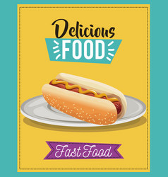 Delicious food poster hot dog fast food menu dish vector