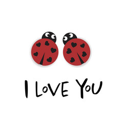 I love you card with two ladybugs vector