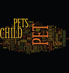 Your pet s health protect your children text vector