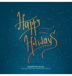 Happy holiday lettering vector