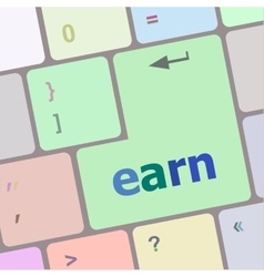 Earn button on computer pc keyboard key vector