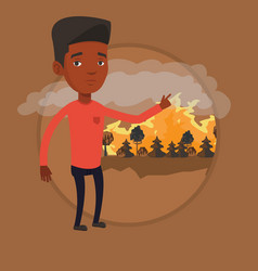 man standing on background of forest fire vector image