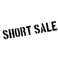 Short sale black rubber stamp on white vector