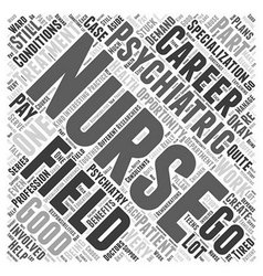 A career in psychiatric nursing word cloud concept vector