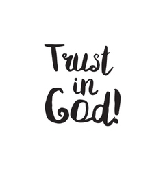 Trust in god greeting card with modern vector