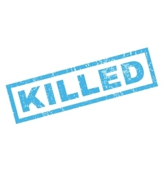 Killed rubber stamp vector