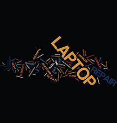 Laptop repair text background word cloud concept vector