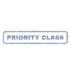 Priority class textile stamp vector