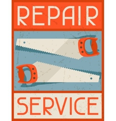Repair service Retro poster in flat design style vector image vector image