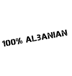 100 percent albanian rubber stamp vector