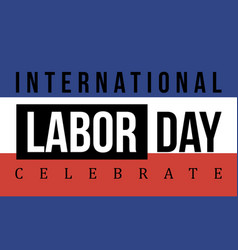 Background international labor day collection vector