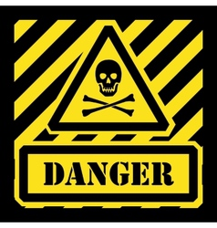 danger sign yellow and black vector image