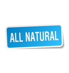 All natural square sticker on white vector