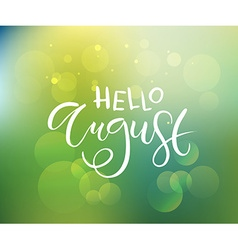 Hello august postcard card invitation flyer banner vector