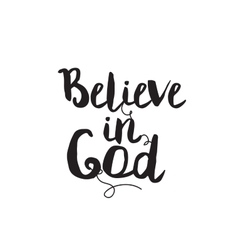 Believe in god greeting card with modern vector