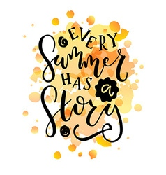 Hand sketched every summer has a story text as vector