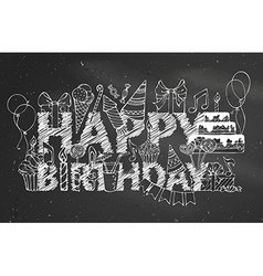 Chalk Happy Birthday blackboard background vector image