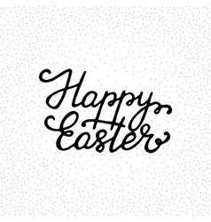 Happy easter - ink freehand lettering vector