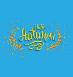 Hello fall lettering vector