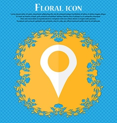 Map pointer gps location floral flat design on a vector