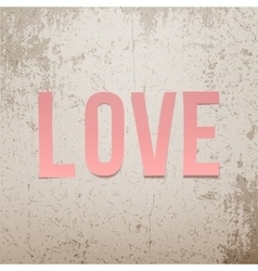 Pink paper love word on grunge background vector