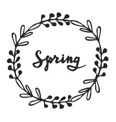 floral wreath with modern calligraphy spring vector image vector image