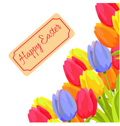 happy easter spring postcard with tulips vector image