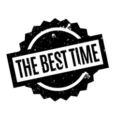 The best time rubber stamp vector