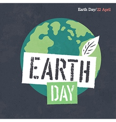 Earth Day Poster Earth Earth Day Logotype On dar vector image