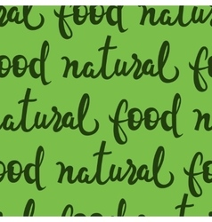 Natural food lettering seamless pattern eco vector