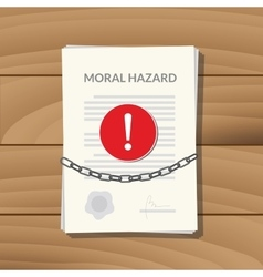 Moral hazard with paper chain vector
