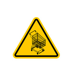 Attention shopping cart dangers of yellow road vector