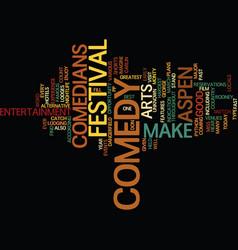 Aspen nightlife us comedy arts festival text vector