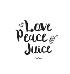 Love peace juice Greeting card with modern vector image vector image