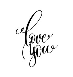 love you black and white handwritten lettering vector image