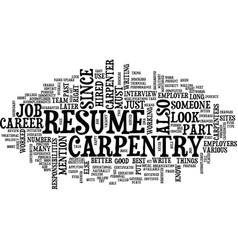Your resume should describe your carpentry career vector